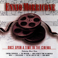 Ennio Morricone - Once Upon A Time In The Cinema