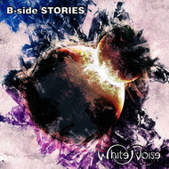 White Noise - B-Side Stories