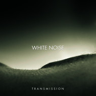 White Noise - Transmission