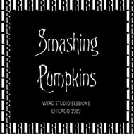 The Smashing Pumpkins - WZRD Studio Sessions, Chicago, March 16th, 1989 (Remastered, Live On Broadcasting)