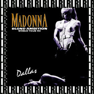 Madonna - Blond Ambition World Tour, Dallas, May 7th, 1990 (Remastered, Live On Broadcasting)