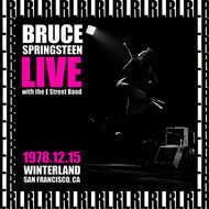Bruce Springsteen - The Complete Winterland Concert, San Francisco, December 15th, 1978 (Remastered, Live On Broadcasting)