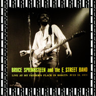 Bruce Springsteen - Late Show, My Father's Place, Roslyn, Ny. July 31st, 1973 (Remastered, Live On Broadcasting)