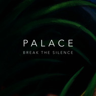 Palace - Break The Silence