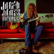 Jared James Nichols - Don't You Try