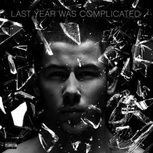 Last Year Was Complicated (Explicit)