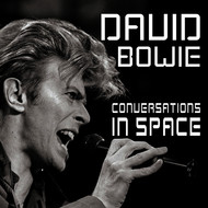 David Bowie - Conversations In Space