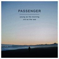 Albumcover Passenger - Young as the Morning Old as the Sea