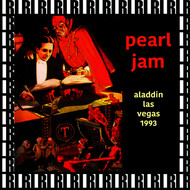 Pearl Jam - Aladdin Theater, Las Vegas, November 30th, 1993 (Remastered, Live On Broadcasting)