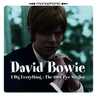 David Bowie - I Dig Everything: The 1966 Pye Singles