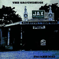 The Groundhogs - 3744 James Road (The HTD Anthology)