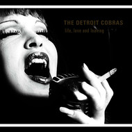The Detroit Cobras - Life, Love and Leaving