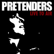 Pretenders - Live To Air (Live)