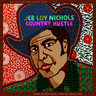 Jeb Loy Nichols - Country Hustle