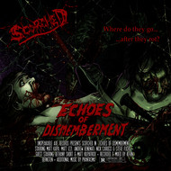 Scorched - Echoes of Dismemberment (Explicit)