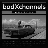 badXchannels - I. One Car Funeral