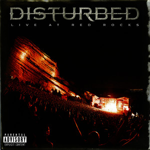Disturbed - Live at Red Rocks (Explicit)
