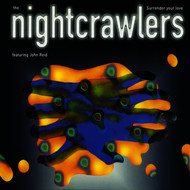 Nightcrawlers feat. John Reid - Surrender Your Love