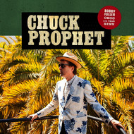 Chuck Prophet - Bobby Fuller Died for Your Sins - Single