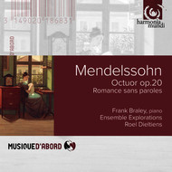 Frank Braley, Ensemble Explorations and Roel Dieltiens - Mendelssohn: Octet, Op. 20 & Romance Sans Paroles