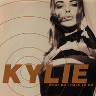 Kylie Minogue - What Do I Have to Do? (The Original Synth Mixes)