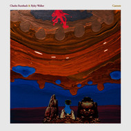 Charles Rumback & Ryley Walker - Cannots