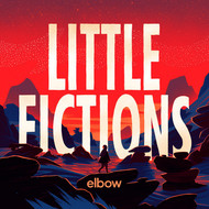 Albumcover Elbow - Little Fictions