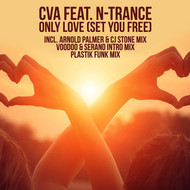 CVA feat. N-Trance - Only Love (Set You Free)