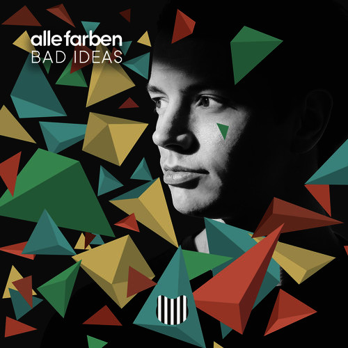 bad ideas joris delacroix remix von alle farben mp3 download bei. Black Bedroom Furniture Sets. Home Design Ideas