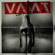 VANT - DO YOU KNOW ME? (Explicit)