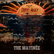 The Matinée - Blood Alley