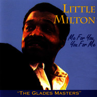 Little Milton - Me For You, You For Me