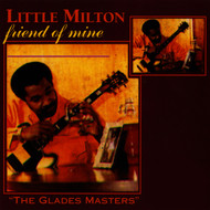 Little Milton - Friend Of Mine