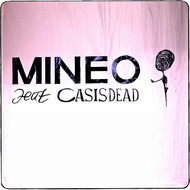Mineo feat. CASisDEAD - Do It Again (Club Edit) (Explicit)