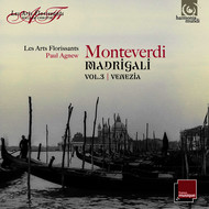 Les Arts Florissants and Paul Agnew - Monteverdi: Madrigali Vol. 3, Venezia