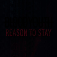 Blood Youth - Reason to Stay