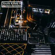 Youth Killed It - Modern Bollotics (Explicit)