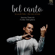 Antoine Tamestit and Cédric Tiberghien - Bel Canto: The Voice of the Viola