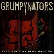 Grumpynators - Take the Last Dance with Me