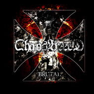 Chaosbreed - Brutal (Explicit)