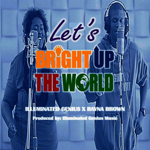 Lets Bright up the World - Single