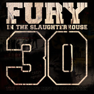 Fury In The Slaughterhouse - 30 - The Ultimate Best of Collection