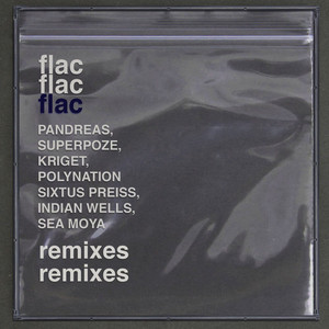 flac (Remixes)
