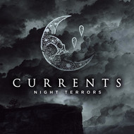 Currents - Night Terrors