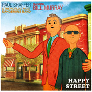 Paul Shaffer & The World's Most Dangerous Band - Happy Street (feat. Bill Murray) (Video Version)