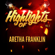 Aretha Franklin - Highlights of Aretha Franklin, Vol. 2