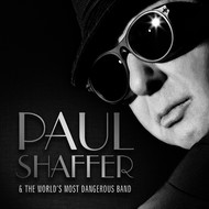 Paul Shaffer & The World's Most Dangerous Band - Paul Shaffer & The World's Most Dangerous Band