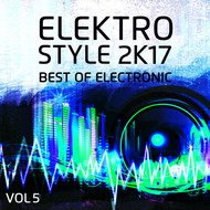 Various Artists - Elektro Style 2K17: Best Of Electronic, Vol. 5 (Explicit)