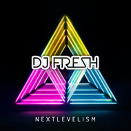 DJ Fresh - Nextlevelism (Deluxe Version) (Explicit)