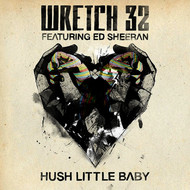 Wretch 32 - Hush Little Baby (Remixes)